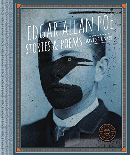 Classics Reimagined, Edgar Allan Poe: Stories & Poems -