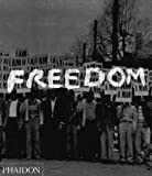 img - for Freedom: A Photographic History of the African American Struggle by Manning Marable (2005-04-01) book / textbook / text book