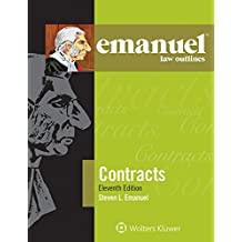 Emanuel Law Outlines for Contracts (Emanuel Law Outlines Series)