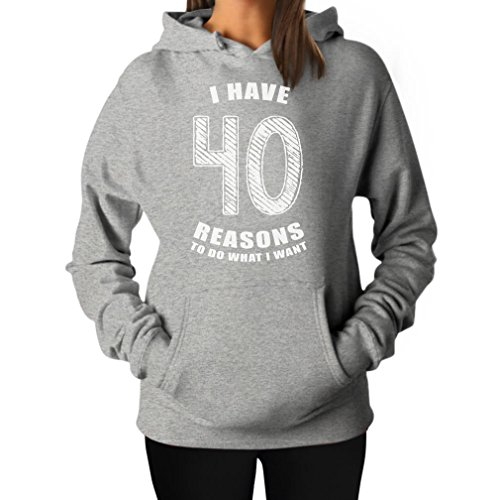 TeeStars - 40 Reasons to Do What I Want - 40th Birthday Gift Idea Women Hoodie X-Large Gray (Ideas Women 40th Birthday Gift)