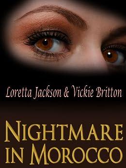 Nightmare in Morocco by [Jackson, Loretta, Britton, Vickie]