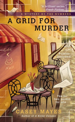 A Grid for Murder (A Mystery by the Numbers Book 3)