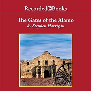 The Gates of the Alamo Audiobook