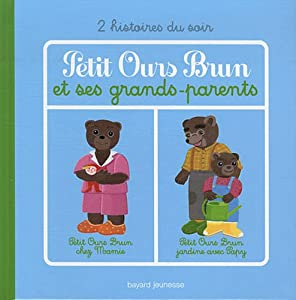 """Afficher """"Petit Ours brun et ses grands-parents"""""""