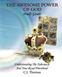 The Awesome Power of God Study Guide, C. Thomas, 1456580159