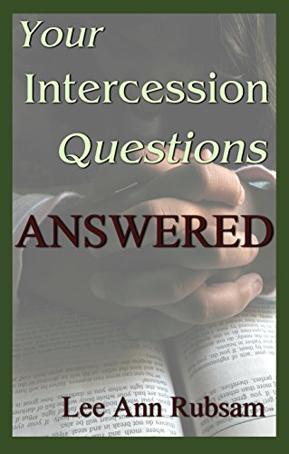 Your Intercession Questions Answered
