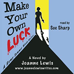 Make Your Own Luck Audiobook