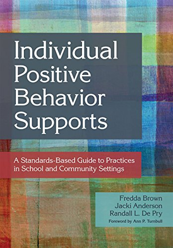 Discrete Positive Behavior Supports: A Standards-Based Guide to Practices in School and Community Settings