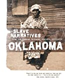 Oklahoma Slave Narratives, , 155709022X