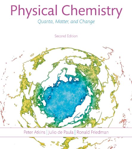 Physical Chemistry:Quanta,Matter+Change