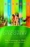 img - for Creation Health Discovery: Live Life to The Fullest by Des Cummings Jr (2014-01-27) book / textbook / text book