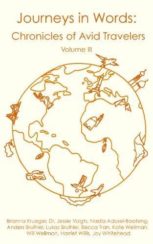 Journeys in Words: Chronicles of Avid Travelers, vol. 3