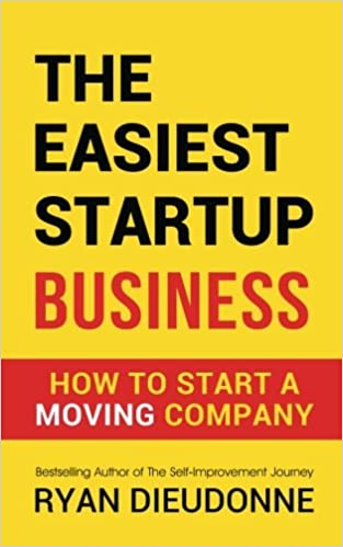 Book The Easiest Startup Business: How To Start A Moving Company