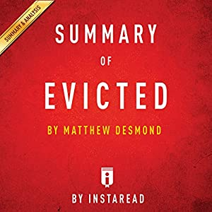 Summary of Evicted: by Michael Desmond | Includes Analysis Audiobook