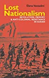 Lost Nationalism (Eastern Africa Series)