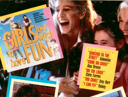 Girls Just Want To Have Fun ~ Soundtrack (Original 1985 Mercury / Polygram Records 824510 LP Vinyl Album NEW Factory Sealed in the Original Shrinkwrap Featuring: Animotion, Holland, Alex Brown, Chris Farren, Rainey, Q-Feel, Deborah Galli, Amy Hart)