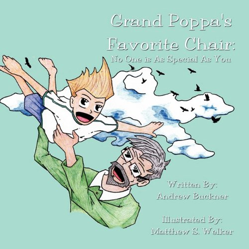 Download Grand Poppa's Favorite Chair: No One is As Special As You ebook