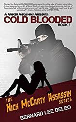 Cold Blooded I (Nick McCarty Assassin Series Book 1)