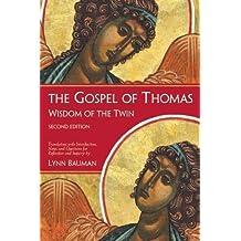 The Gospel of Thomas: Wisdom of the Twin