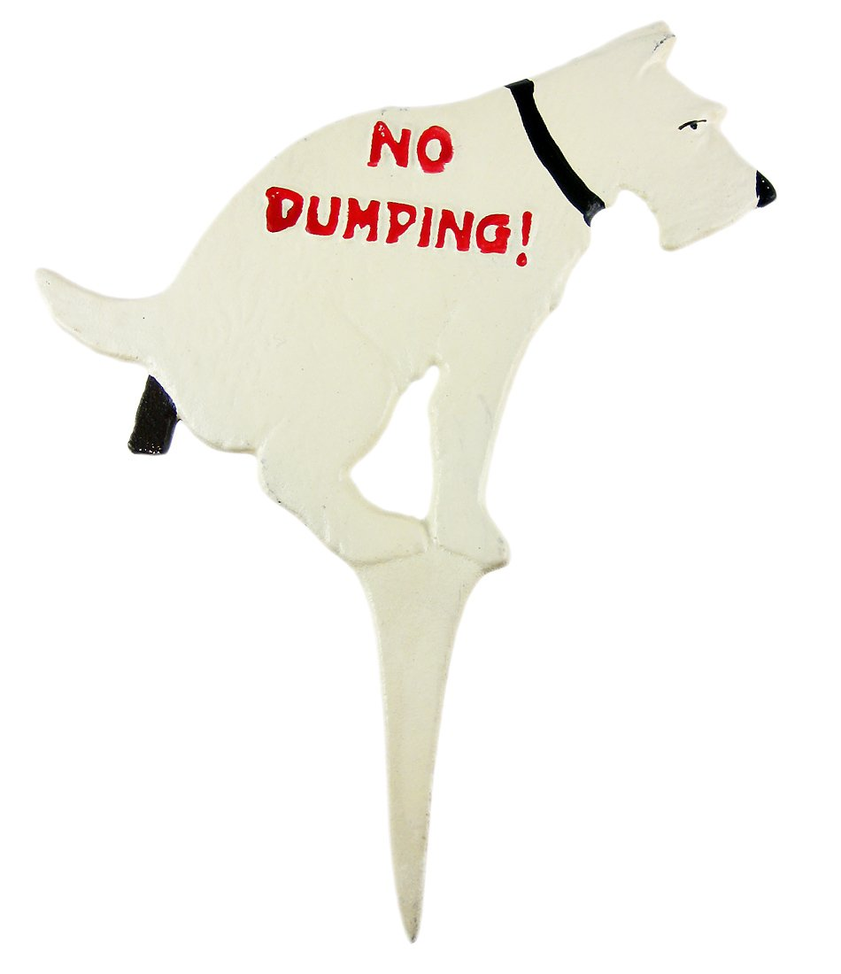 Funny NO DUMPING Cast Iron Yard Stake Dog Sign