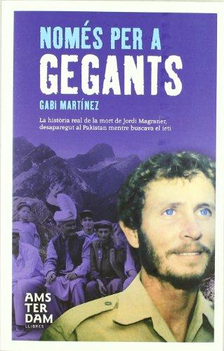 Descargar Libro Només Per A Gegants Gabi Martínez Cendrero