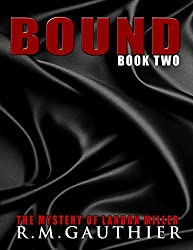 Bound (The Mystery of Landon Miller Book 2)