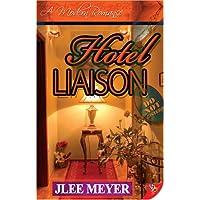 Hotel Liaison (Modern Romance (Bold Strokes Books))