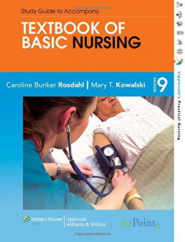 Textbook of Basic Nursing (Rosdahl, Textbook of Basic...