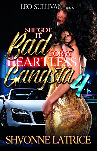 She Got It Bad for a Heartless Gangsta 4
