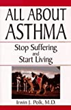img - for All About Asthma by Irwin J. Polk (1997-03-21) book / textbook / text book
