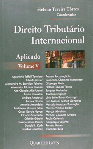 Direito Tributário Internacional Aplicado - Volume V