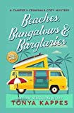 Beaches, Bungalows & Burglaries (A Camper and Criminals Cozy Mystery) (Volume 1) by  Tonya Kappes in stock, buy online here