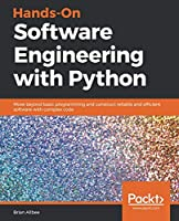Hands-On Software Engineering with Python Front Cover