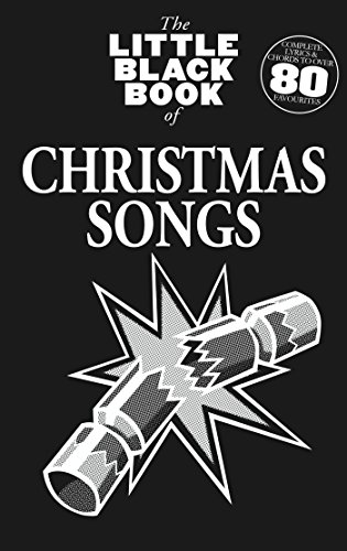 The Little Black Book Of Christmas Songs (Little Black Songbook)