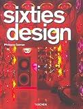 Sixties Design, Philippe Garner, 3822829374