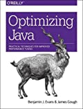 Optimizing Java: Practical Techniques for Improved Performance Tuning