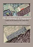 img - for The Archaeology of Engagement: Conflict and Revolution in the United States book / textbook / text book