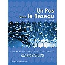 Un Pas Vers Le Réseau: CCNA 640-802 (French Edition)