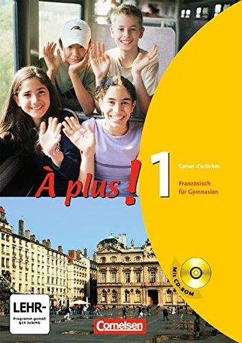 À plus ! - Ausgabe 2004: À plus! 1- Carnet d'activités - mit CD-ROM für Windows 98/SE