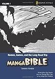 Names, Games, and the Long Road Trip: Genesis-Exodus (Manga Bible): Names, Games, and the Long Road Trip - Genesis-Exodus v. 1 (Z Graphic Novels)
