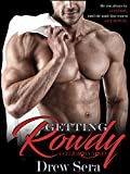 Getting Rowdy: A Club Irons Novel (Irons Series)