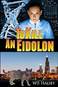 To Kill an Eidolon by [Halsey, W. F.]