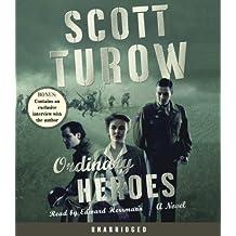 Ordinary Heroes by Scott Turow (2005-11-01)