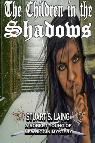 Download The Children in The Shadows: A Robert Young of Newbiggin Mystery (The Robert Young of Newbiggin Mysteries) pdf epub