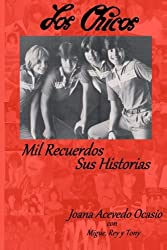 Los Chicos ~ Mil Recuerdos, Sus Historias (Spanish Edition)