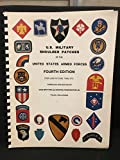 img - for U.S. Military Shoulder Patches of the United States Armed Forces book / textbook / text book