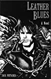 Leather Blues, Jack Fritscher, 0917342496