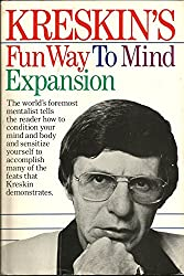 Kreskin's Fun way to mind expansion: Mental techniques you can master
