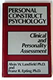 Personal Construct Psychology : Clinical and Personality Assessment, Landfield, Alvin W. and Epting, Franz R., 0898853184