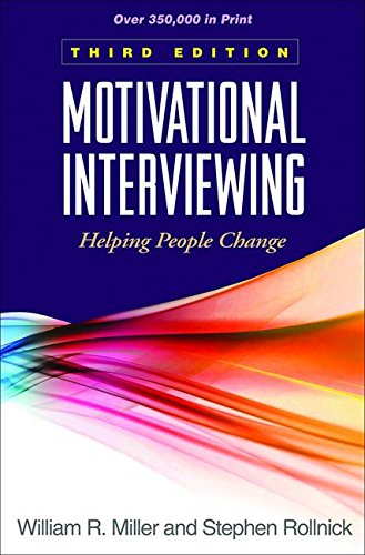 Motivational Interviewing: Helping People Change, 3rd Edition (Applications of Motivational Interviewing) PDF